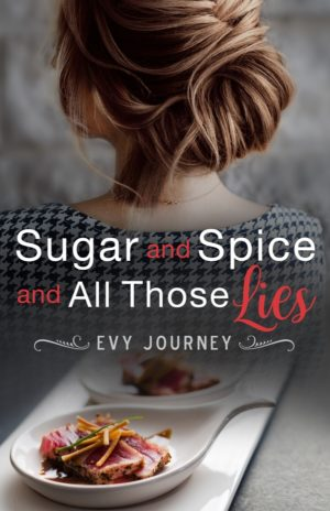 Tantalizing … Alluring … Sugar and Spice and All Those Lies Review