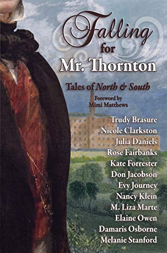 Falling for Mr Thornton, An Anthology
